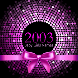 The top 100 baby girls names from 2003.